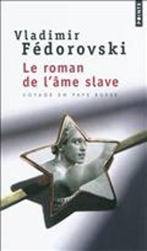 Le Roman De L'Ame Slave (Paperback)