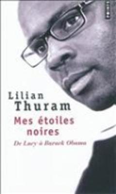 Mes Etoiles Noires: De Lucy a Barack Obama (Paperback)
