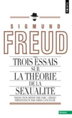 Trois Essais Sur La Theorie De La Sexualite (Paperback)