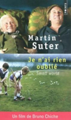 Je N'ai Rien Oublie (Small World) (Paperback)