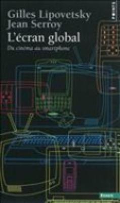 L'ecran global: du cinema au smartphone (Paperback)