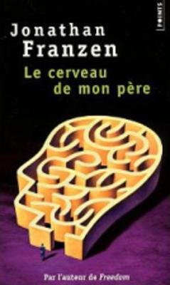 Le cerveau de mon pere (Paperback)