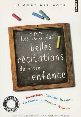 Les Cent Plus Belles Recitations De Notre Enfance (Paperback)