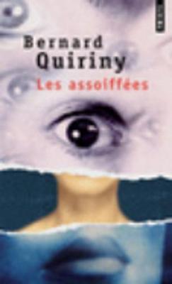 Les Assoiffees (Paperback)