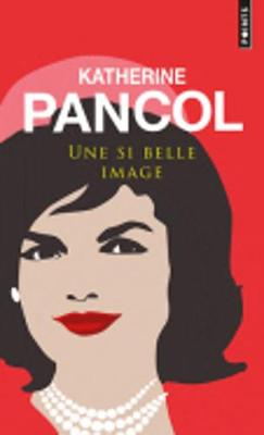 Une Si Belle Image: Jackie Kennedy 1929-1994 (Paperback)