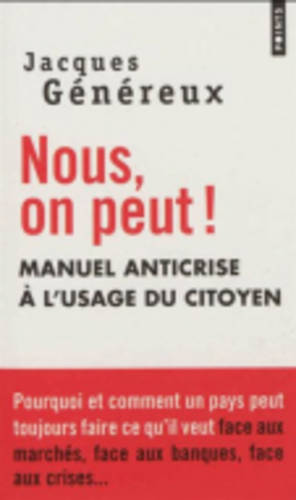 Nous, on Peut ! Manuel Anti-Crise a L'usage Du Citoyen (Paperback)