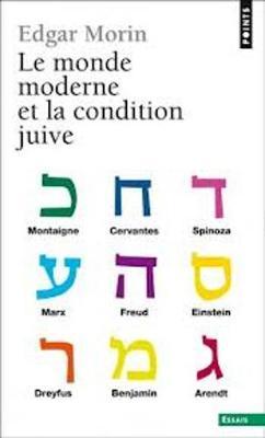 Le Monde Moderne Et La Condition Juive (Paperback)