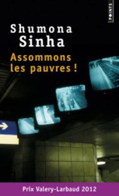 Assomons Les Pauvres ! (Paperback)
