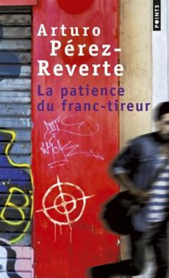 La patience du franc-tireur (Paperback)