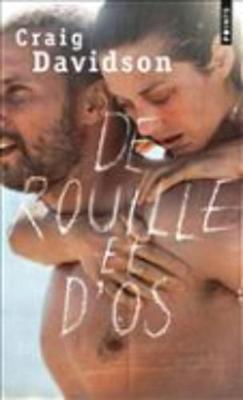 De Rouille Et D'os (Paperback)