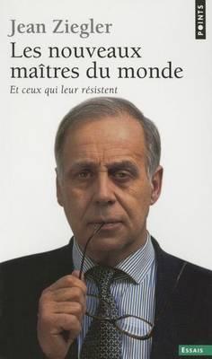 Les Nouveaux Maitres Du Monde (Paperback)