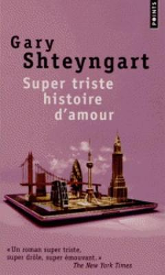 Super triste histoire d'amour (Paperback)