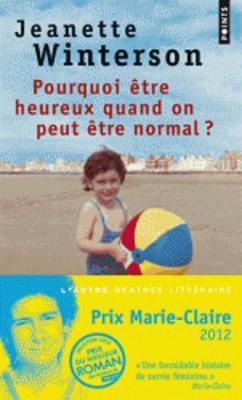 Pourquoi Etre Heureux Quand on Peut Etre Normal ? (Paperback)