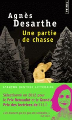 Une Partie De Chasse (Prix Renaudot 2012) (Paperback)