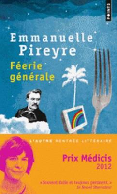 Feerie Generale (Prix Medicis 2012) (Paperback)