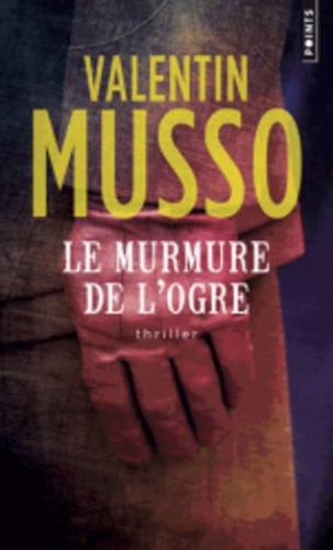 Le Murmure De L'Ogre (Paperback)