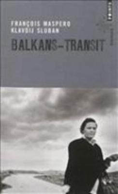 Balkans-Transit (Paperback)