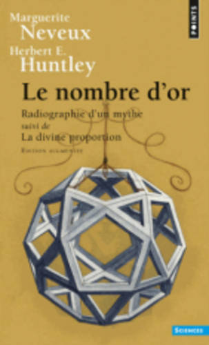 Nombre D'or Radiographie D'un Mythe (Paperback)