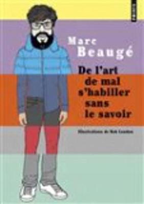 De L'art De Mal S'habiller Sans Le Savoir (Paperback)