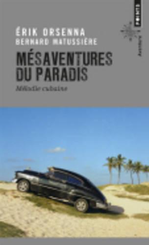 Mesaventures Du Paradis: Melodie Cubaine (Paperback)