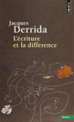 L'Ecriture Et La Difference (Paperback)