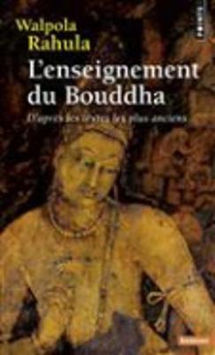 L'Enseignement Du Bouddha (Paperback)