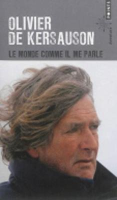 Le Monde Comme Il Me Parle (Paperback)