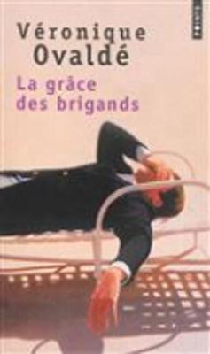 La Grace Des Brigands (Paperback)