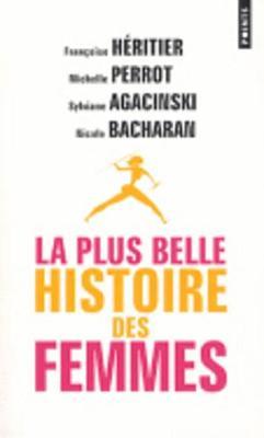 La plus belle histoire des femmes (Paperback)