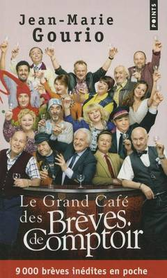 Le Grand Cafe Des Breves De Comptoir (Paperback)