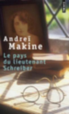 Le pays du lieutenant Schreiber: le roman d'une vie (Paperback)