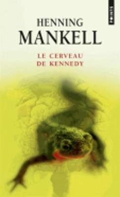 Le Cerveau De Kennedy (Paperback)