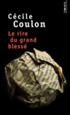 Le Rire Du Grand Blesse (Paperback)