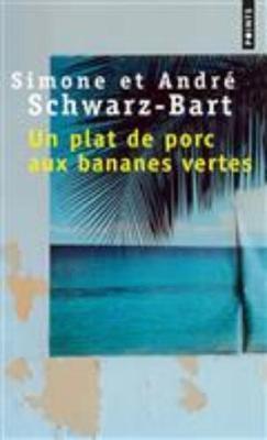 Un plat de porc aux bananes vertes (Paperback)