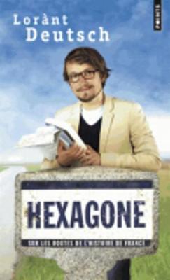 Hexagone: Sur Les Routes De L'histoire De France (Paperback)