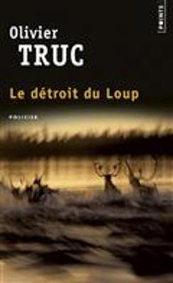 Le Detroit Du Loup (Paperback)