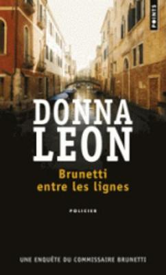 Brunetti Entre Les Lignes (Paperback)
