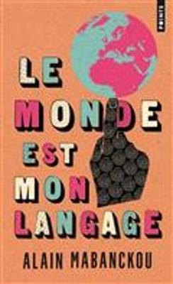 Le monde est mon langage (Paperback)