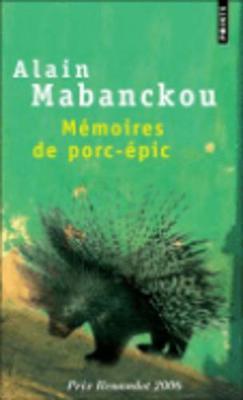 Memoires de porc-epic (Paperback)