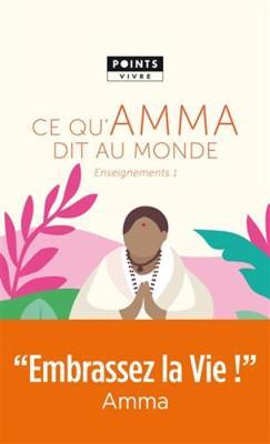 Ce qu'Amma dit au monde: enseignements (volume 1) (Paperback)