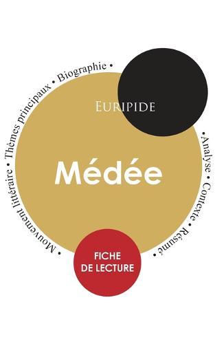 Fiche de lecture Medee (Etude integrale) (Paperback)