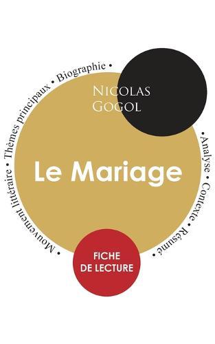 Fiche de lecture Le Mariage (Etude integrale) (Paperback)