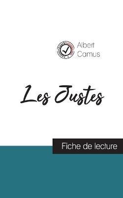 Les Justes de Camus (fiche de lecture et analyse complete de l'oeuvre) (Paperback)