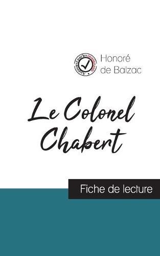 Le Colonel Chabert de Balzac (fiche de lecture et analyse complete de l'oeuvre) (Paperback)
