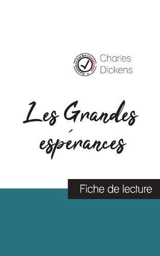 Les Grandes esperances de Charles Dickens (fiche de lecture et analyse complete de l'oeuvre) (Paperback)