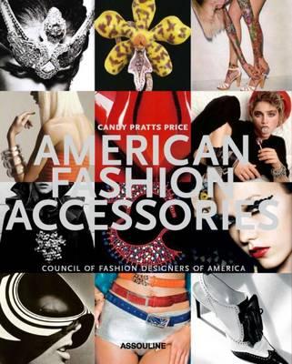 American Fashion Accessories - Classics (Hardback)