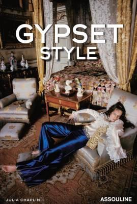 Gypset Style: Jet Set + Gypsy = Gypset - Icons (Hardback)