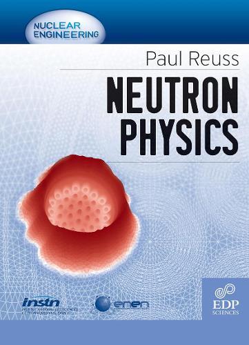 Neutron Physics (Paperback)