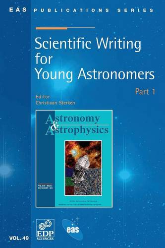 Scientific Writing for Young Astronomers - Part 1 (Paperback)