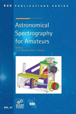 Astronomical Spectrography for Amateurs (Paperback)